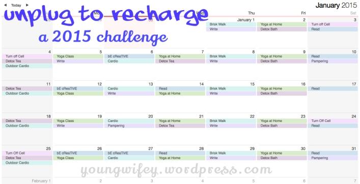 Young Wifey's Unplug to Recharge Challenge (January 2015)